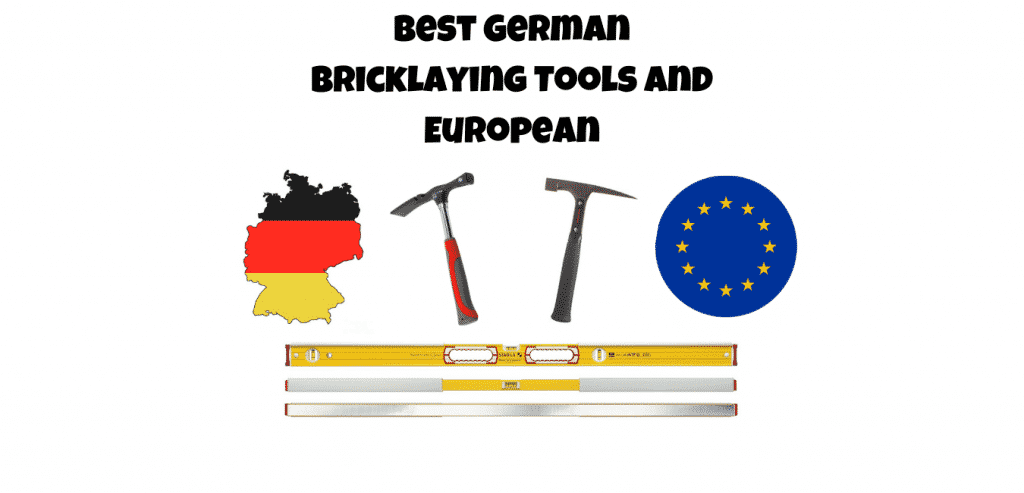 Best German Bricklaying tools