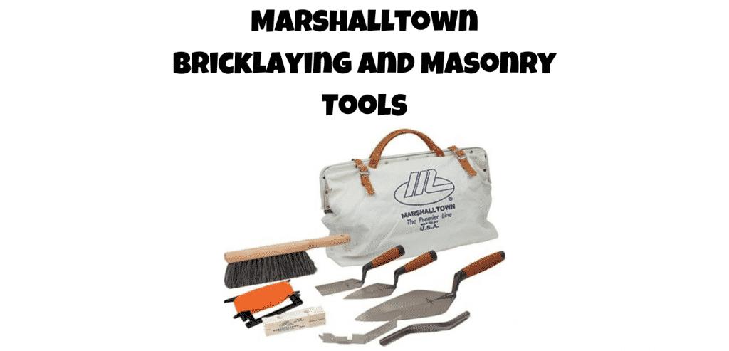 Marshalltown bricklaying tools