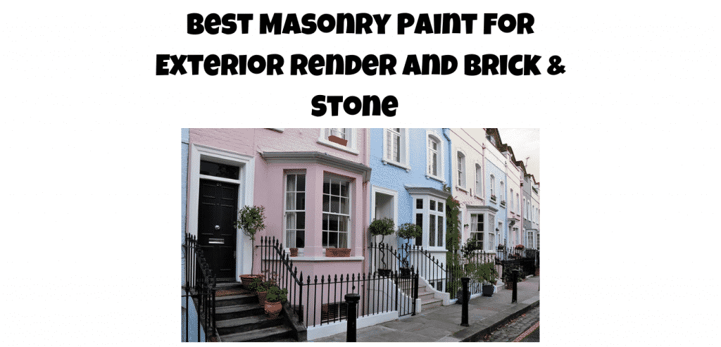 Best Masonry Paint for exterior render and brick and stone