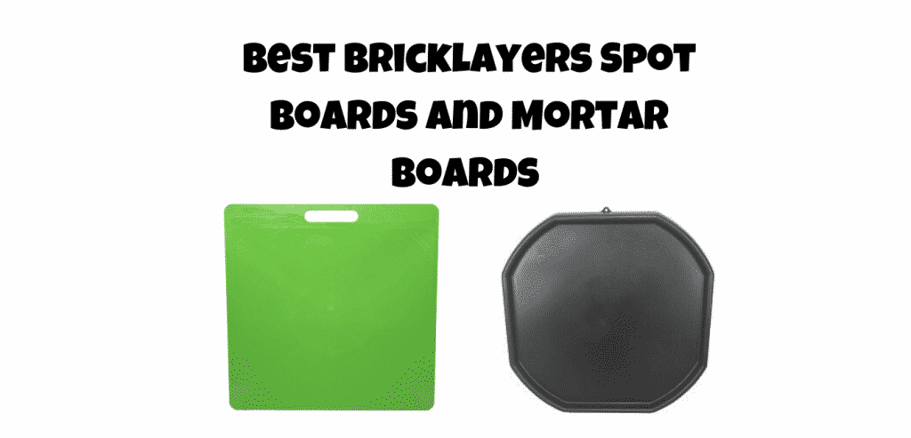 best bricklayers spot boards