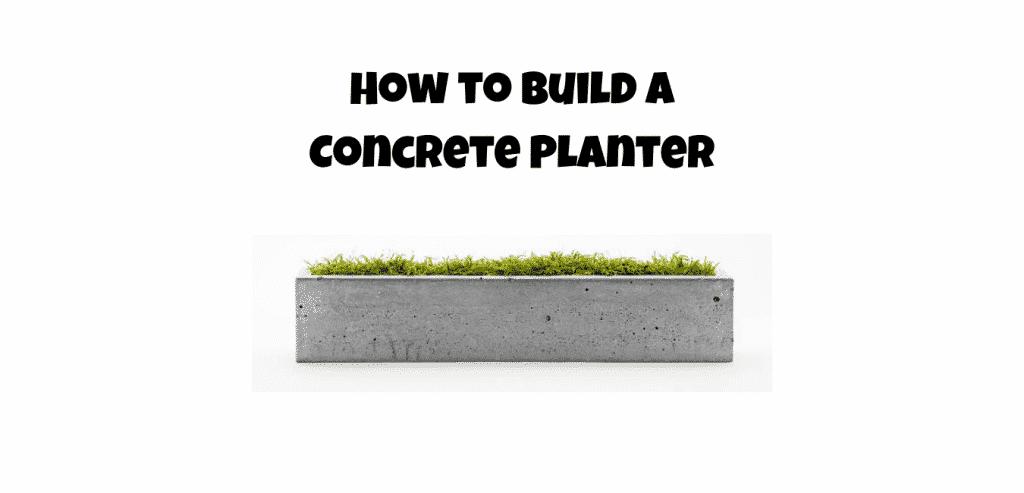 how to build a concrete planter at home